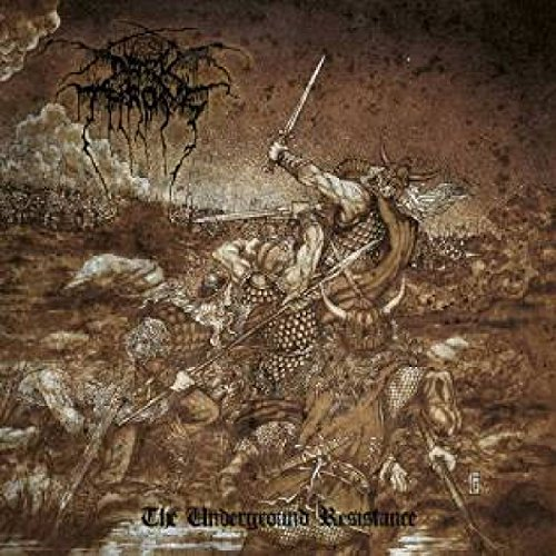 Darkthrone: The Underground Resistance (Audio CD)