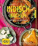 Indisch kochen: Highlights aus Bollywood (GU KüchenRatgeber)