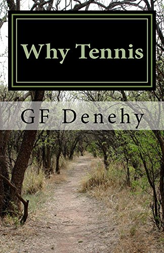 Why Tennis: Tennis Tips for Young Competitors and Their Parents (English Edition)