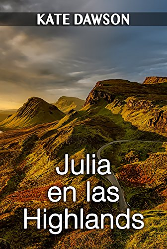 Julia en las Highlands (Julia y amigas nº 1) de [Dawson, Kate