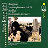 Respighi: Orchestral Works [Hybrid SACD]