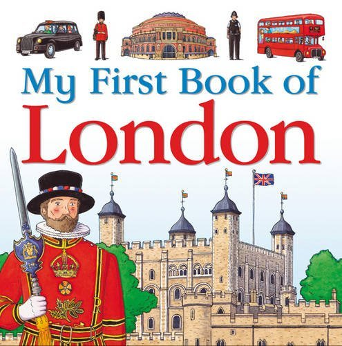 My First Book of London by Charlotte Guillain (2011-02-01)