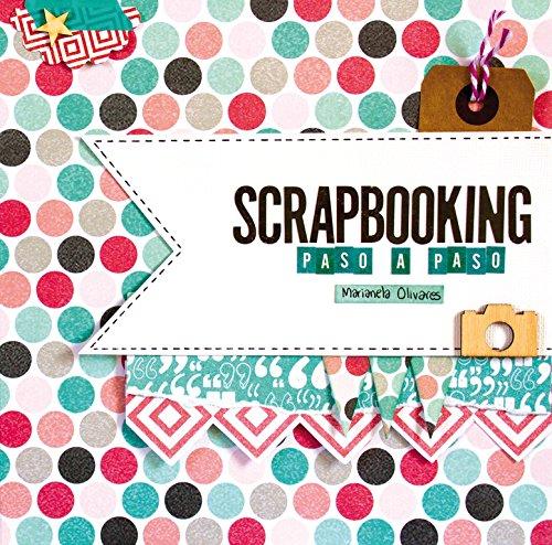 Scrapbooking paso a paso (Ocio y entretenimiento)