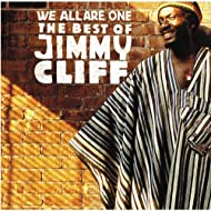 We All Are One: The Best Of Jimmy Cliff
