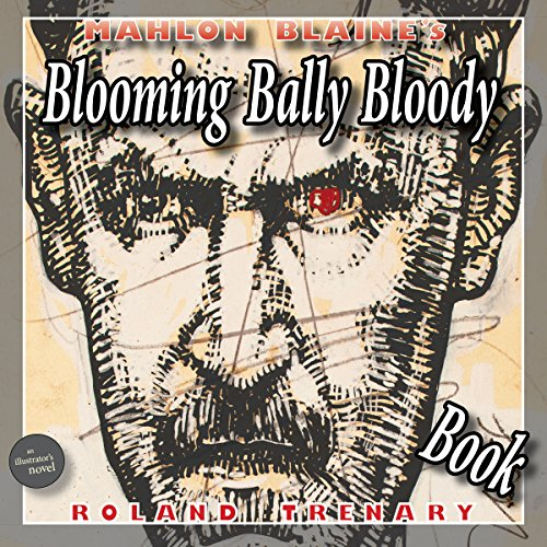 mahlon-blaines-blooming-bally-bloody-book