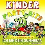 Kinderpartyhits - Ich bin dein Gummibär - Tolle Lieder zum Mitsingen