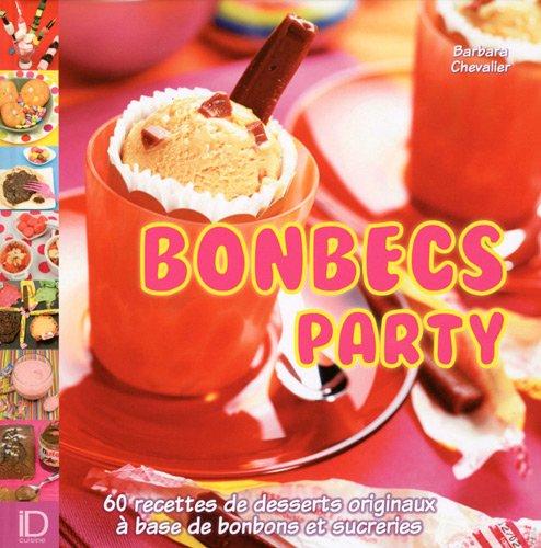 Bonbec party