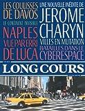 Long Cours, N° 4, été 2013 : Villes en mutation