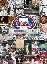 The Philadelphia Phillies: An Extraordinary Tradition