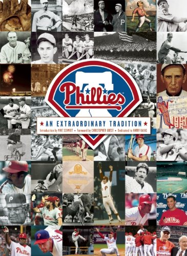 Phillies: An Extraordinary Tradition