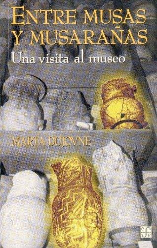 Entre Musas y Musaranas: Una Visita Al Museo (Sociologa) por Franoise H'Ritier
