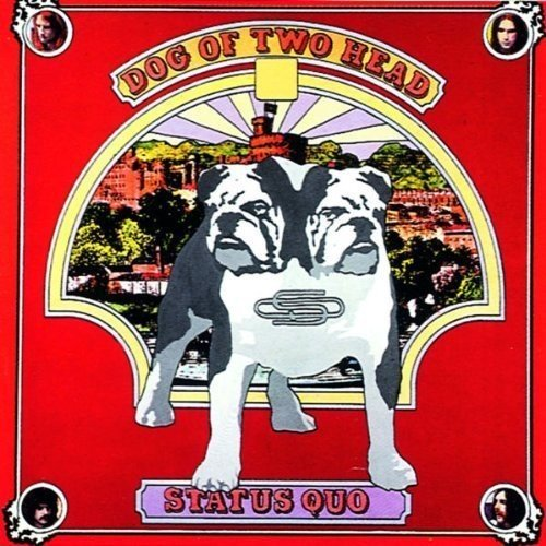 Status Quo: Dog of Two Head (Audio CD)
