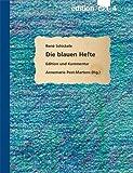 Die blauen Hefte: Edition und Kommentar