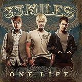 Songtexte von 33Miles - One Life
