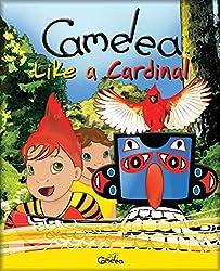 Camelea Like a Cardinal (English Edition)