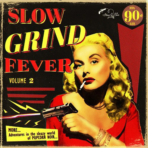 Slow Grind Fever 02      Lp