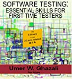 Image de Software Testing: Essential Skills for First Time Testers: Software Quality Assurance