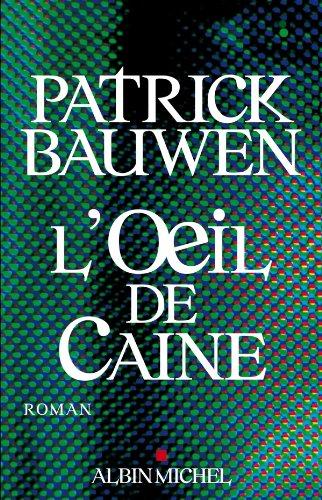 L'Oeil de Caine (LITT.GENERALE) (French Edition)