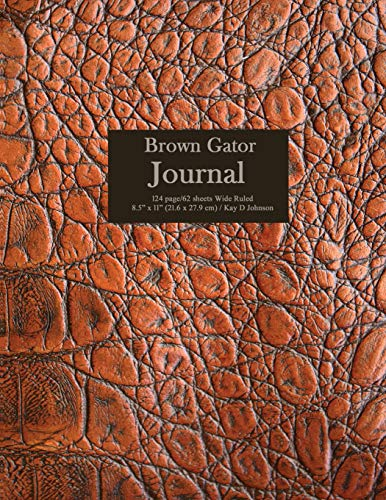 Brown Gator Journal: Wide ruled composition book with a alligator look-a-like cover. Useful for school work, journaling and doodling - Brown Gator