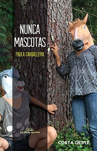 Nunca mascotas (Costa Oeste) por Paula Carballeira