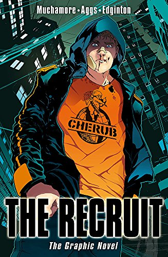 The Recruit: The Graphic Novel (CHERUB)