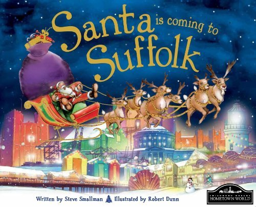 Santa is coming to Suffolk by Steve Smallman (2014-09-01)