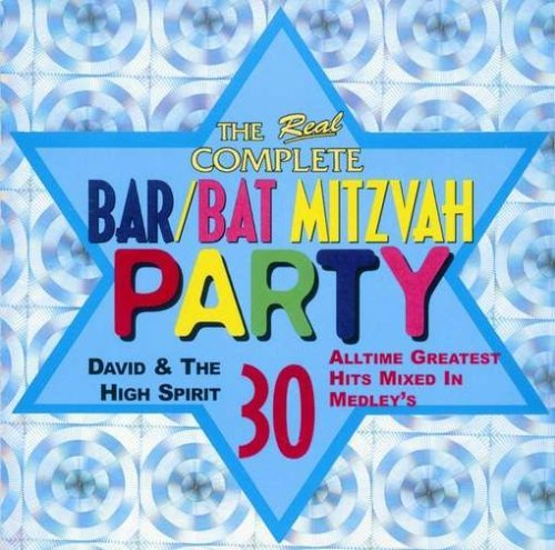 Real Complete Bar/Bat Mitzvah Party by David & the High Spirit