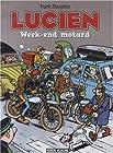 Lucien, Tome 8 - Week-end motard