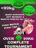 ADCC Championship 2001 OVER 99KG Tournament