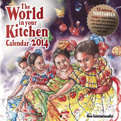 2014 The World in Your Kitchen Calendar (Calendars)