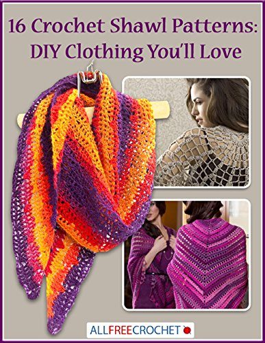 free kindle book 16 Crochet Shawl Patterns: DIY Clothing You'll Love