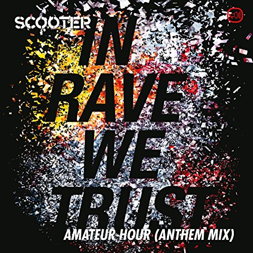 In Rave We Trust - Amateur Hou...