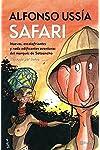 https://libros.plus/safari-nuevas-escalofriantes-y-nada-edificantes-aventuras-del-marques-de-sotoancho/