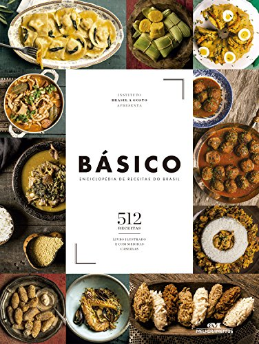 Básico: Enciclopédia de receitas do Brasil (Portuguese Edition)