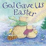 God Gave Us Easter by Lisa Tawn Bergren (2013-01-15)