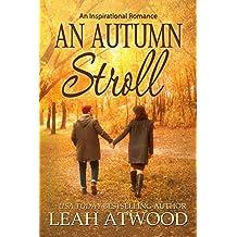 An Autumn Stroll: An Inspirational Romance (English Edition)