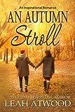 #5: An Autumn Stroll: An Inspirational Romance