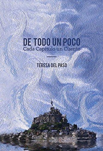 De Todo Un Poco por Teresa del Paso Landgrave