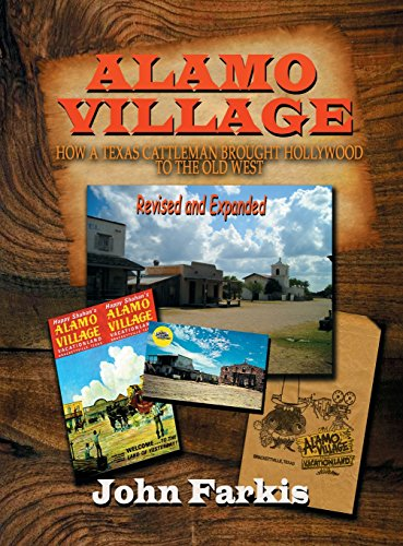 alamo-village-how-a-texas-cattleman-brought-hollywood-to-the-old-west-hardback