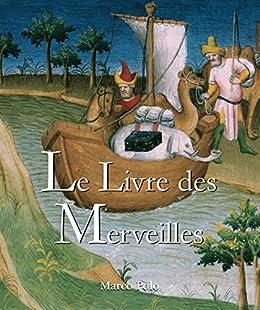 Le Livre des Merveilles eBook: Marco Polo: