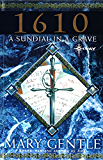 1610: A Sundial In A Grave (GOLLANCZ S.F.)