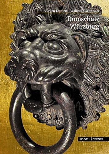 Domschatz Würzburg (Große Kunstführer / Große Kunstführer / Kirchen und Klöster, Band 284)