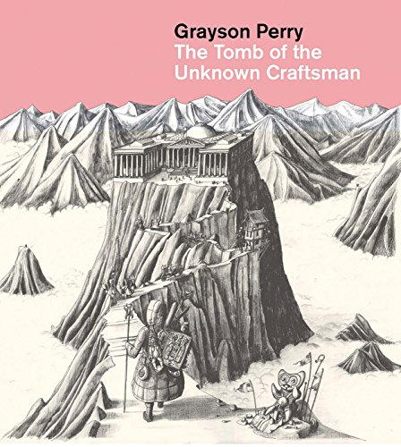 Grayson Perry : the tomb of the unknown craftsman /anglais par Grayson Perry