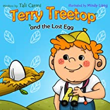 "Books for Kids: ""TERRY TREETOP AND LOST EGG"" (Animal story, Bedtime story, Beginner readers, Values kids book, Rhymes, Adventure & Education, Preschool ... Treetop Series Book 3) (English Edition)"