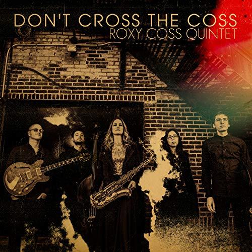 Roxy Cross (Don't Cross the Coss)