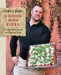 Il gioco della pizza: Le magnifiche r...