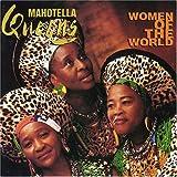 Songtexte von Mahotella Queens - Women of the World
