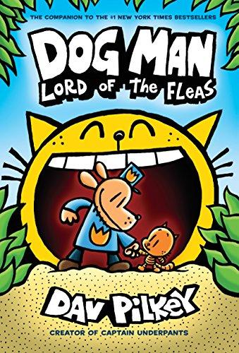 Dog Man: Lord of the Fleas por Dav Pilkey