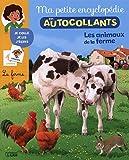 ma petite encyclop?die en autocollants les animaux de la ferme d?s 5 ans