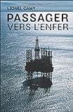 Telecharger Livres Passager vers l enfer (PDF,EPUB,MOBI) gratuits en Francaise